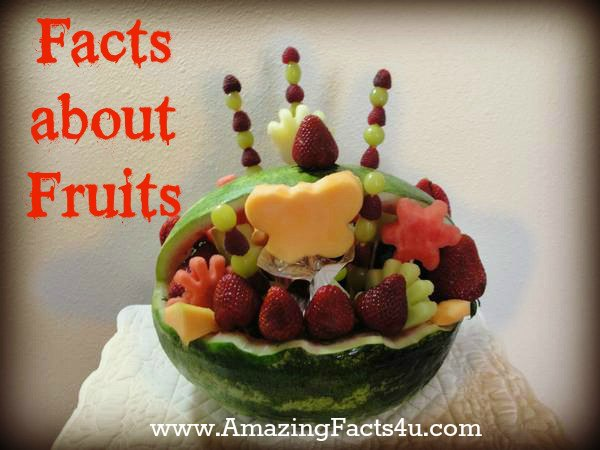 Fruits Amazing Facts 4u