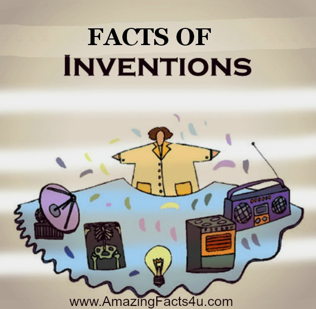 Inventions Amazing Facts
