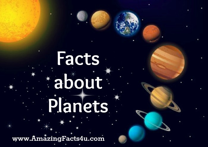 Planets Amazing Facts