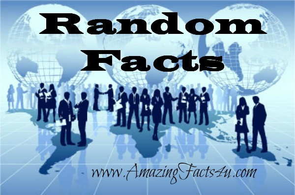 Random Amazing Facts Part 31